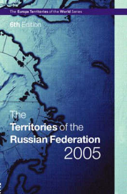 The Territories of the Russian Federation 2005 (Hardback)