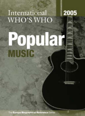 International Who's Who in Popular Music 2005 - Re Visions: Critical Studies in the History & Theory of Art (Hardback)