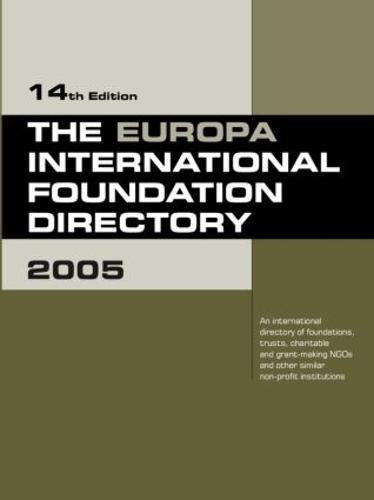 The Europa International Foundation Directory 2005 (Hardback)