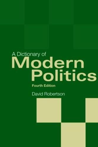 A Dictionary of Modern Politics (Hardback)