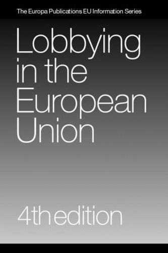 Lobbying in the European Union (Hardback)