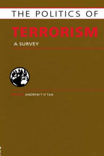 Politics of Terrorism: A Survey (Hardback)