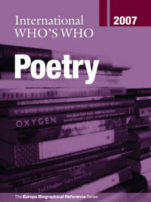 International Who's Who in Poetry 2007 (Hardback)