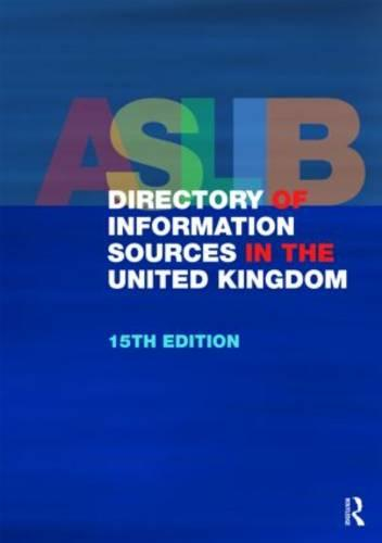 The Aslib Directory of Information Sources in the United Kingdom (Hardback)