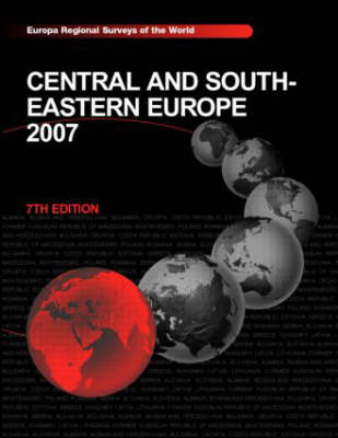 Central and South-Eastern Europe 2007 (Hardback)
