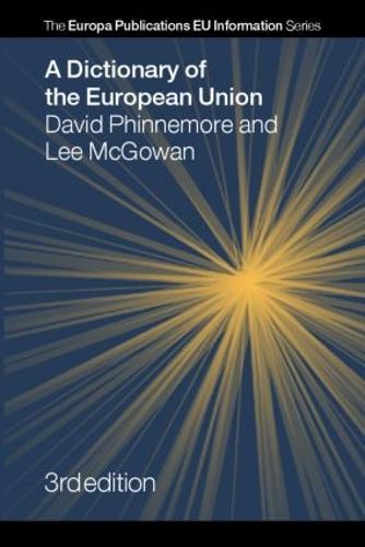 A Dictionary of the European Union (Hardback)