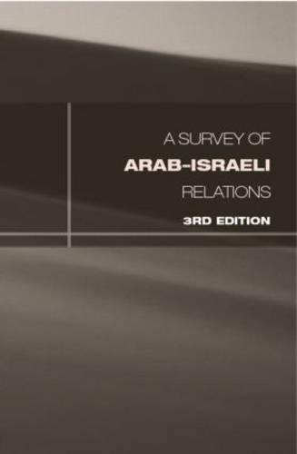 Survey of Arab-Israeli Relations (Hardback)