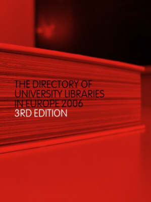 The Directory of University Libraries in Europe 2006 (Hardback)