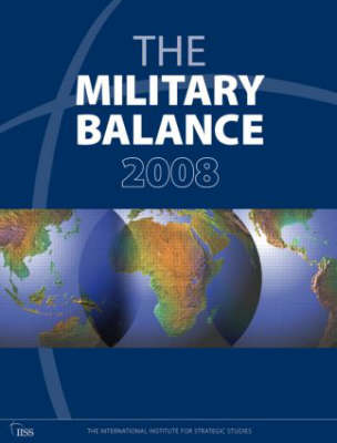 The Military Balance 2008 - The Military Balance (Paperback)