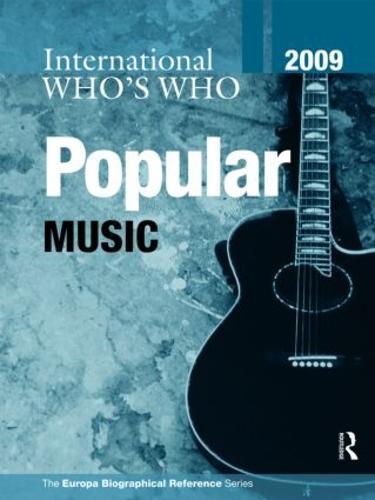 International Who's Who in Popular Music 2009 (Hardback)