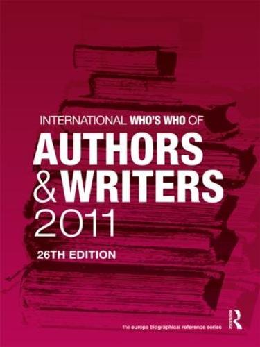 International Who's Who of Authors and Writers 2011 (Hardback)