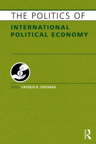 The Politics of International Political Economy (Hardback)