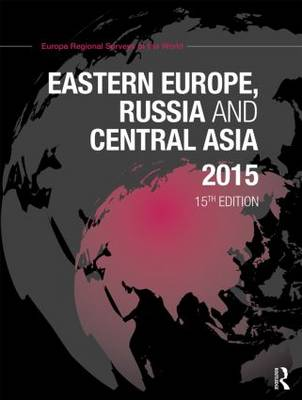 Eastern Europe, Russia and Central Asia 2015 (Hardback)