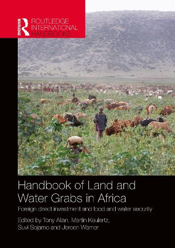 Handbook of Land and Water Grabs in Africa: Foreign direct investment and food and water security (Paperback)