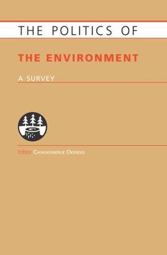 Politics of the Environment: A Survey (Paperback)