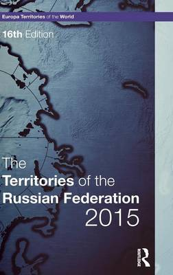 The Territories of the Russian Federation 2015 (Hardback)