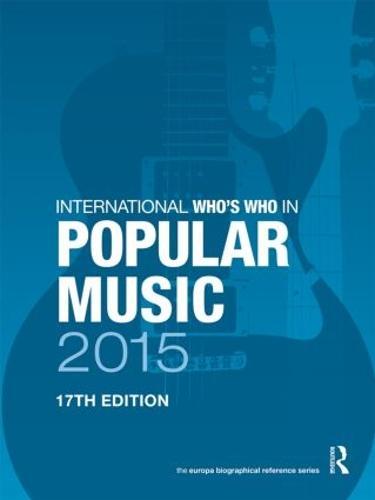 International Who's Who in Popular Music 2015 (Hardback)
