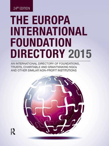The Europa International Foundation Directory 2015 (Hardback)