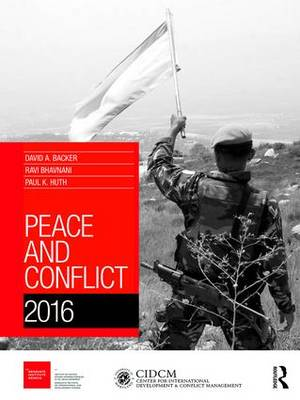 Peace and Conflict 2016 - Peace and Conflict (Hardback)