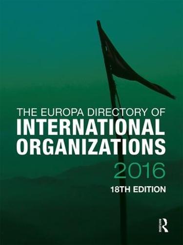 The Europa Directory of International Organizations 2016 (Hardback)