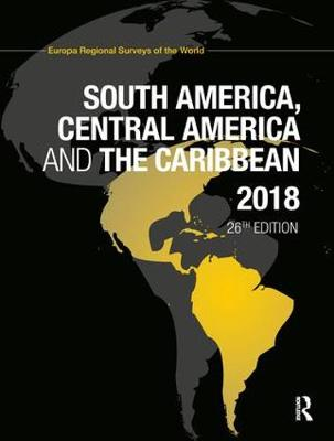 South America, Central America and the Caribbean 2018 (Hardback)