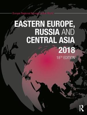 Eastern Europe, Russia and Central Asia 2018 (Hardback)