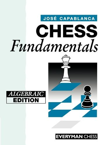 Chess Fundamentals (Paperback)