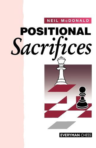 Positional Sacrifices (Paperback)