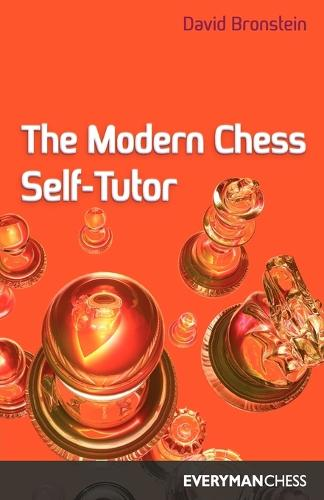 The Modern Chess Self Tutor (Paperback)