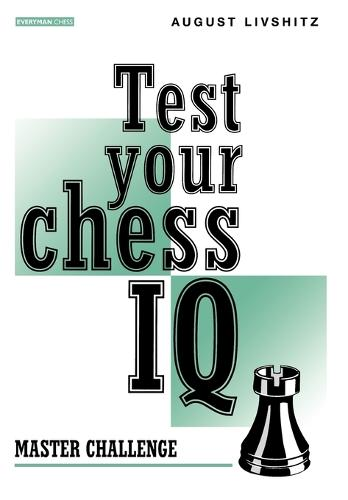 Test Your Chess IQ: Master Challenge Bk. 2 (Paperback)