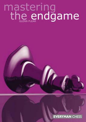 Mastering the Endgame (Paperback)