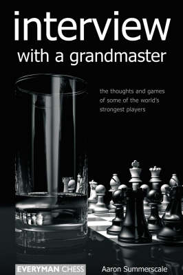 Interview with a Grandmaster (Paperback)