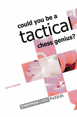 Can You be a Tactical Chess Genius? (Paperback)