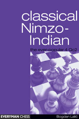 Nimzo-Indian Classical (the Ever Popular 4Qc2) (Paperback)