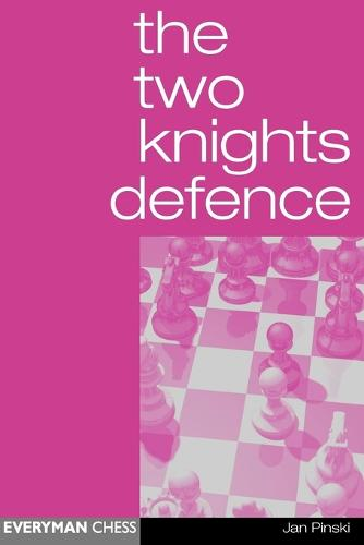 The Two Knights Defence (Paperback)