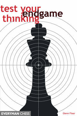 Test Your Endgame Thinking (Paperback)