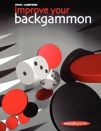 Improve Your Backgammon (Paperback)