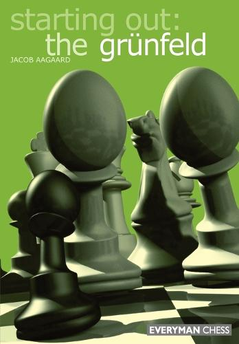 Starting out: the Grunfeld Def (Paperback)