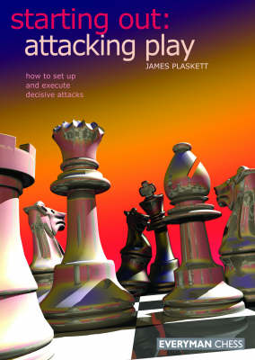 Starting Out: Attacking Play (Paperback)