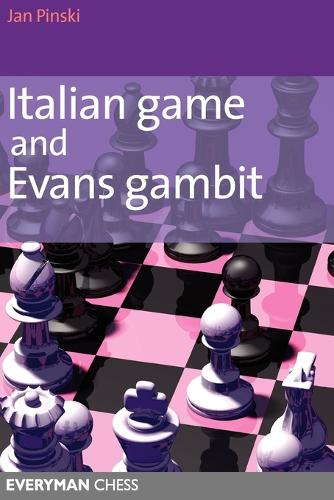 Italian Game and Evans Gambit (Paperback)