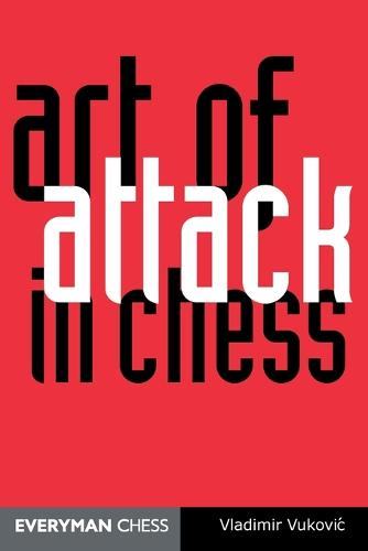 Art of Attack in Chess (Paperback)