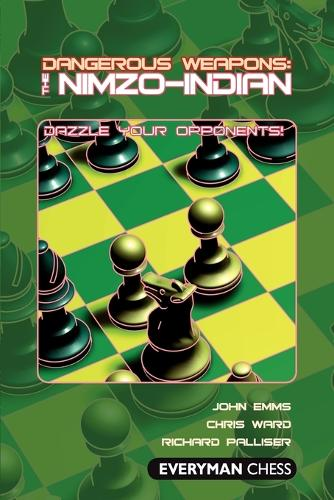 The Nimzo-Indian - Dangerous Weapons Series (Paperback)