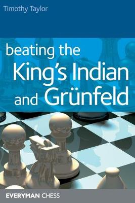 Beating the Kings Indian and Grunfeld (Paperback)