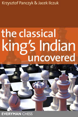 The Classical King's Indian Uncovered (Paperback)