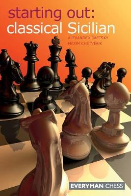 Classical Sicilian - Starting Out Series (Paperback)