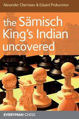 The Samisch King's Indian Uncovered (Paperback)