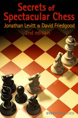 Secrets of Spectacular Chess (Paperback)