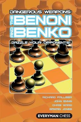 The Benoni and Benko - Dangerous Weapons Series (Paperback)