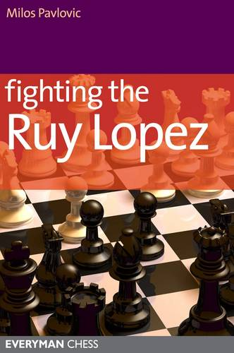 Fighting the Ruy Lopez (Paperback)