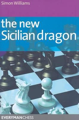 The New Sicilian Dragon (Paperback)